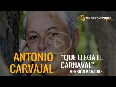 Antonio Carvajal – Que Llega El Carnaval