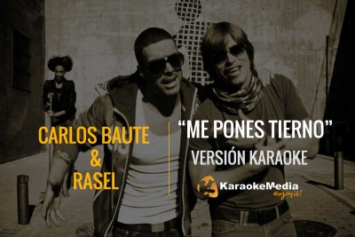 Rasel Y Carlos Baute – Me Pones Tierno
