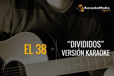 Divididos – El 38 – Karaoke