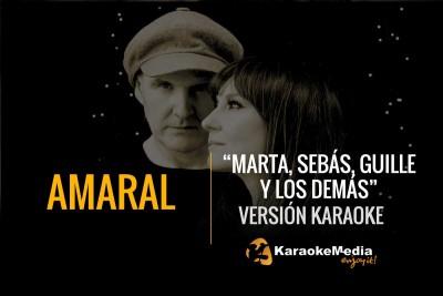 Amaral – Marta Sebas Guille Y Los Demás
