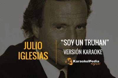 Julio Iglesias – Soy Un Truhan