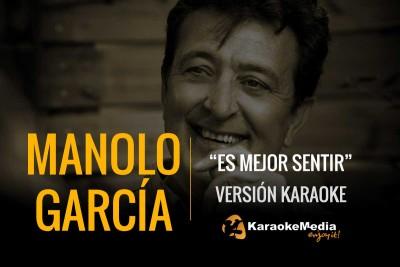 Manolo Garcia – Es Mejor Sentir
