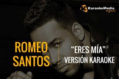Romeo Santos – Eres Mía | Karaoke