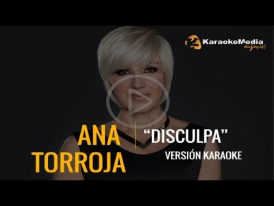 Ana Torroja – Disculpa (Karaoke)