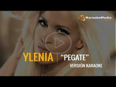 Ylenia – Pegate (Karaoke)