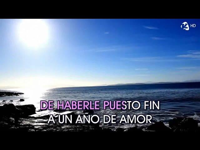 Luz Casal – Un Año De Amor – Karaoke