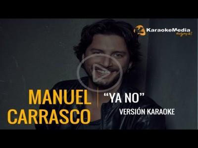Manuel Carrasco – Ya No